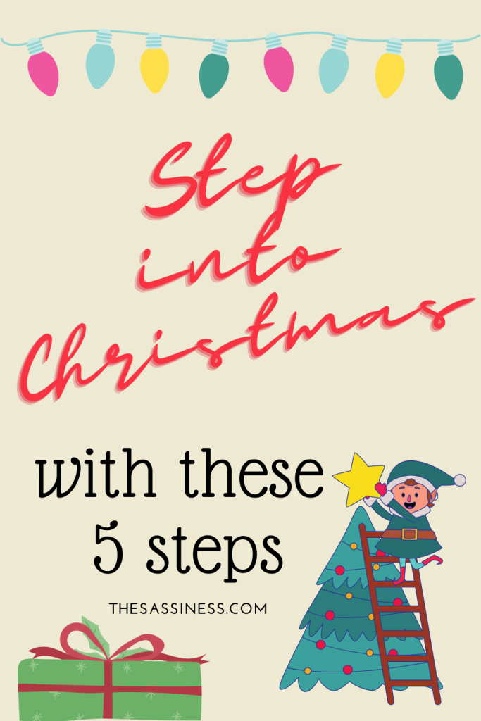 step into christmas with these 5 steps
